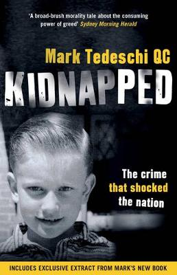 Kidnapped: The Crime that Shocked the Nation by Mark Tedeschi