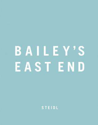 Bailey's East End book
