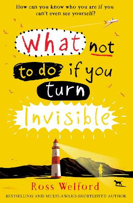 What Not to Do If You Turn Invisible book