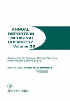 Annual Reports in Medicinal Chemistry by Annette M. Doherty