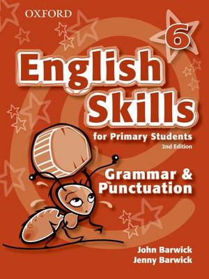 English Skills for Primary Students: Grammar and Punctuation 6 by John Barwick