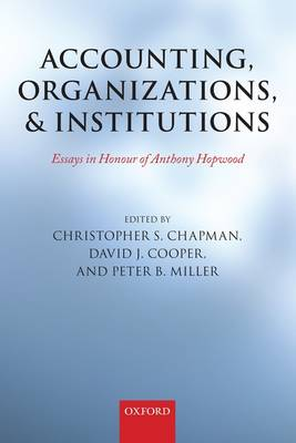 Accounting, Organizations, and Institutions by Christopher S. Chapman