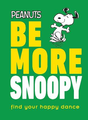 Be More Snoopy book