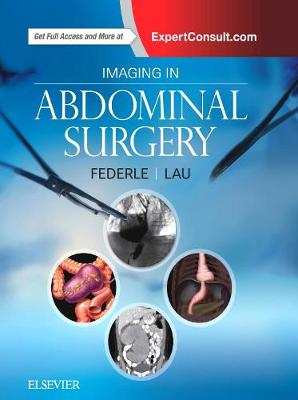 Imaging in Abdominal Surgery by Michael P. Federle