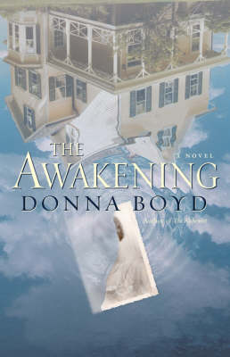 The Awakening by Donna Boyd