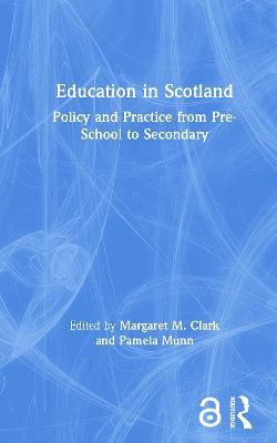 Education in Scotland by Margaret M. Clark