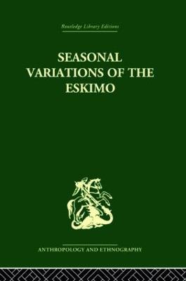 Seasonal Variations of the Eskimo by Marcel Mauss