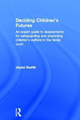 Deciding Children's Futures by Joyce Scaife