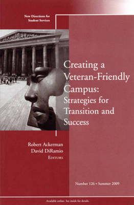 Creating a Veteran-Friendly Campus by Robert Ackerman