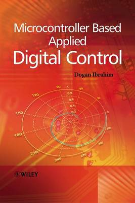 Microcontroller Based Applied Digital Control by Dogan Ibrahim