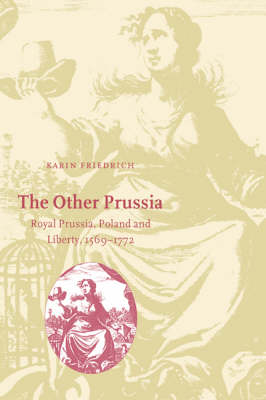 The Other Prussia by Karin Friedrich