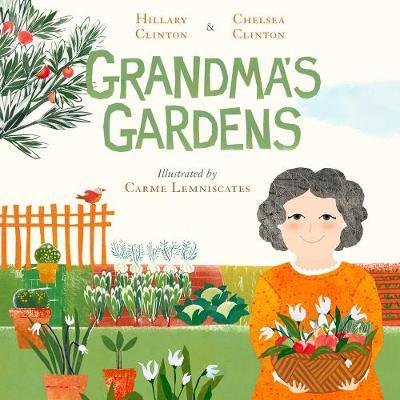 Grandma's Gardens by Hillary Clinton