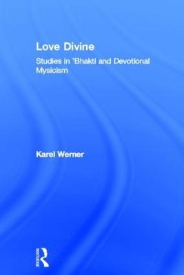 Love Divine by Karel Werner