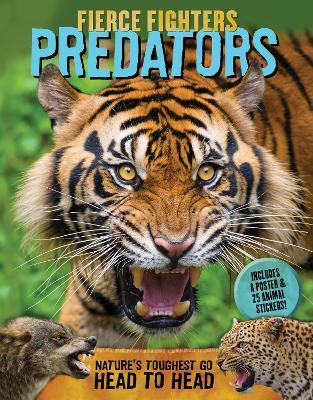 Fierce Fighters Predators by Lee Martin