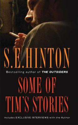 Some of Tim's Stories by S. E. Hinton