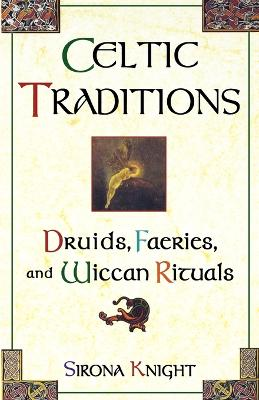 Celtic Traditions book