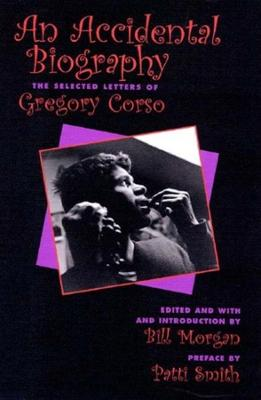 An Accidential Autobiography by Gregory Corso