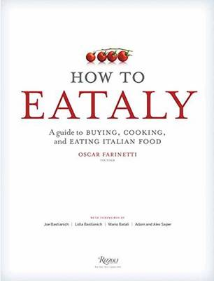 How To Eataly by Mario Batali