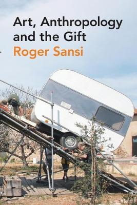 Art, Anthropology and the Gift book