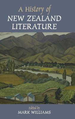 History of New Zealand Literature by Mark Williams