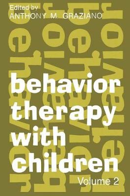 Behavior Therapy with Children by Heinz Eulau