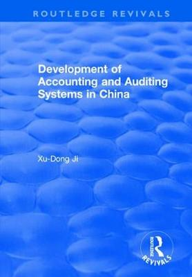 Development of Accounting and Auditing Systems in China book