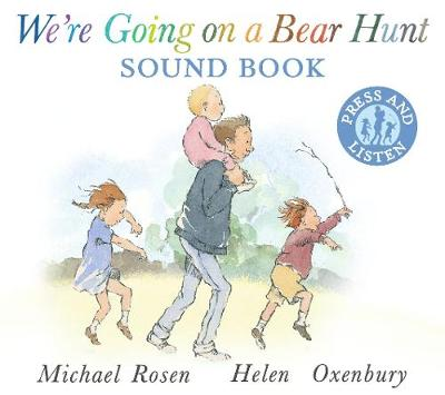 We're Going on a Bear Hunt Sound Book by Michael Rosen