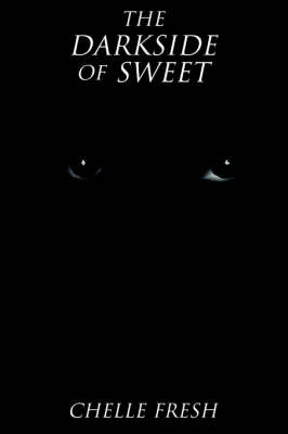 The Darkside of Sweet by Michelle Clark