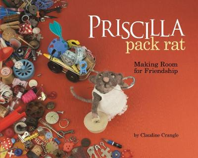 Priscilla Pack Rat by Claudine Crangle