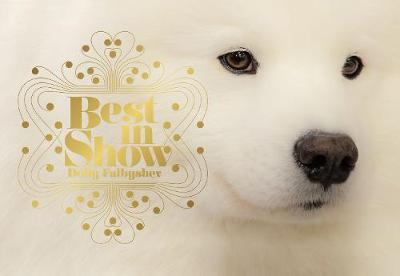 Best in Show by Dolly Faibyshev
