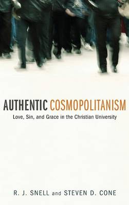Authentic Cosmopolitanism by Steven D. Cone