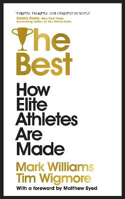 The Best: How Elite Athletes Are Made by A. Mark Williams