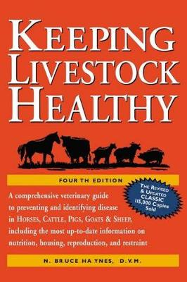 Keeping Livestock Healthy by B. Haynes