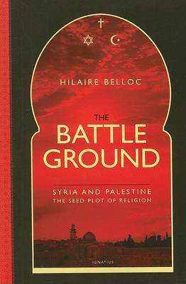 The Battle Ground by Hilaire Belloc