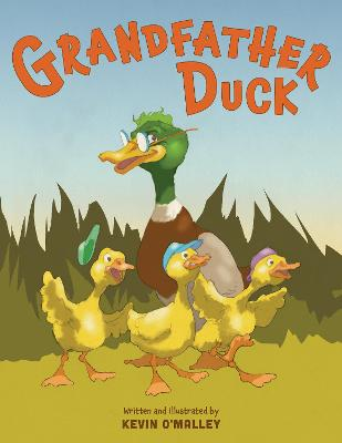Grandfather Duck by Kevin O'Malley