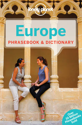 Lonely Planet Europe Phrasebook & Dictionary by Lonely Planet
