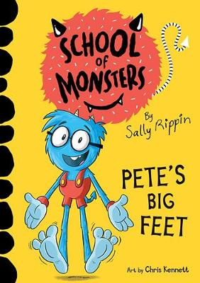 Pete's Big Feet: School of Monsters book