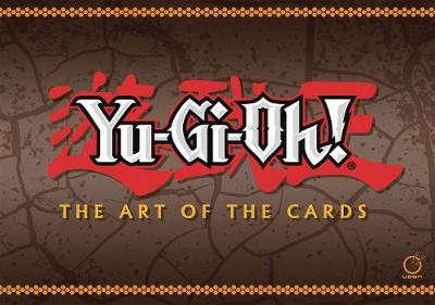 Yu-Gi-Oh! The Art of the Cards by Konami
