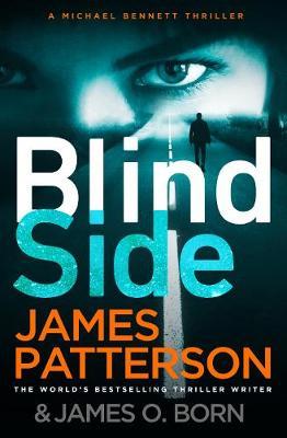 Blindside: (Michael Bennett 12) by James Patterson