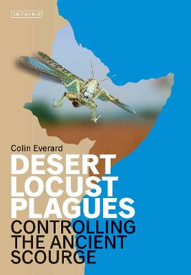 Desert Locust Plagues: Controlling the Ancient Scourge book