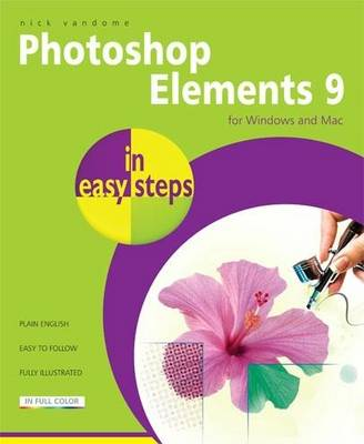 Photoshop Elements 9 in easy steps by Nick Vandome