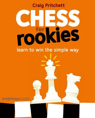Chess for Rookies by Craig Pritchett