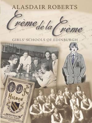 Creme De La Creme by Alasdair Roberts