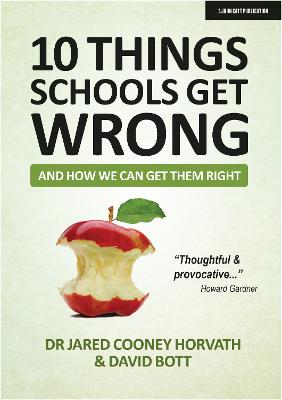 10 Things Schools Get Wrong (And How We Can Get Them Right) book