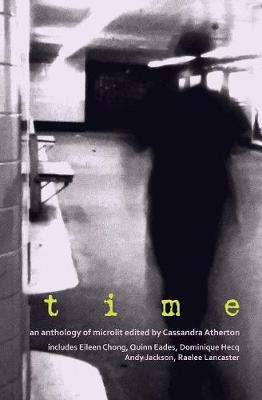 Time by Cassandra Atherton