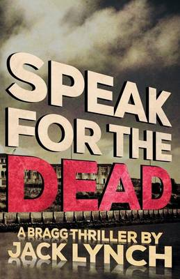 Speak for the Dead by Professor of English Jack Lynch