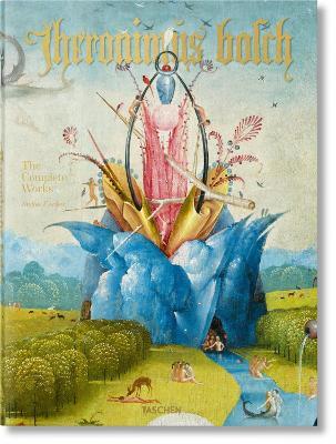 Hieronymus Bosch. Complete Works by Stefan Fischer