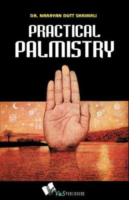 Practical Palmistry by Narayandutt Shrimali