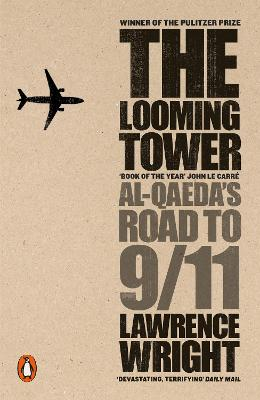 Looming Tower by Lawrence Wright
