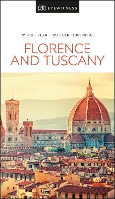 DK Eyewitness Travel Guide Florence and Tuscany by DK Travel